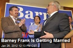 Barney Frank Is Getting Married