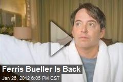 Ferris Bueller Is Back