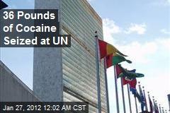 36 Pounds of Cocaine Seized at UN