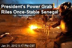 President's Power Grab Riles Once-Stable Senegal