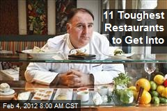 11 Toughest Restaurants to Get Into