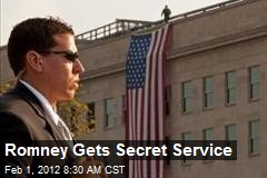 Romney Gets Secret Service