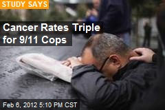 Cancer Rates Triple for 9/11 Cops