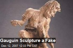 Gauguin Sculpture a Fake