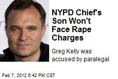 NYPD Chief's Son Won't Face Rape Charges
