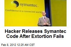 Hacker Releases Symantec Code After Extortion Fails