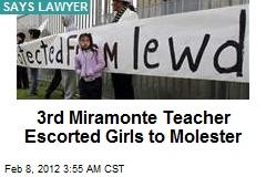3rd Miramonte Teacher Escorted Schoolgirls to Molester: Lawyer
