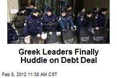 Greek Leaders Finally Huddle on Debt Deal