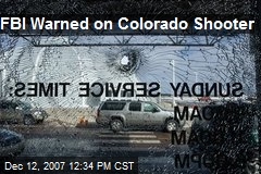 FBI Warned on Colorado Shooter