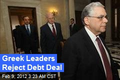 Greek Leaders Reject Debt Deal