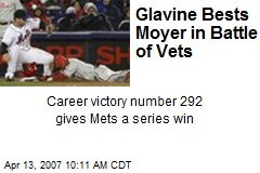 Glavine Bests Moyer in Battle of Vets