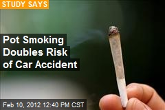 Pot Smoking Doubles Risk of Car Accident