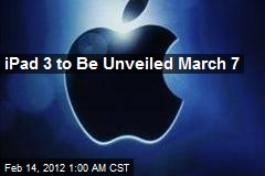 iPad 3 to Be Unveiled March 7