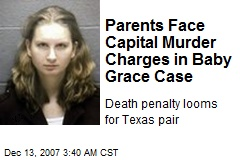Parents Face Capital Murder Charges in Baby Grace Case