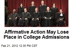 Affirmative Action May Lose Place in College Admissions