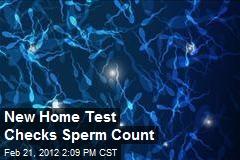 New Home Test Checks Sperm Count