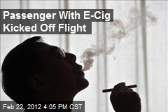 Passenger With E-Cig Kicked Off Flight