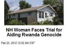 NH Woman Faces Trial for Aiding Rwanda Genocide