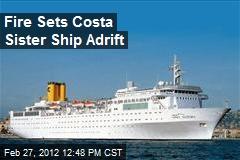 Fire Sets Costa Sister Ship Adrift