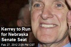 Kerrey to Run for Nebraska Senate Seat