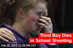 Third Boy Dies in School Shooting