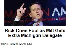Rick Cries Foul as Mitt Gets Extra Mich. Delegate
