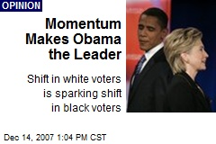 Momentum Makes Obama the Leader