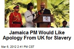 Jamaica PM Would Like Apology From UK for Slavery