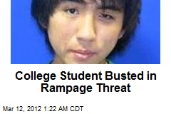 College Student Busted in Rampage Threat
