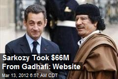 Sarkozy Took $66M From Gadhafi: Website