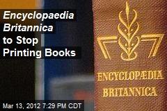 Encyclopaedia Britannica to Stop Printing Books