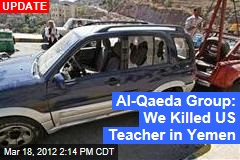 Yemen Gunmen Kill US Teacher
