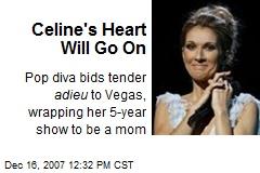 Celine's Heart Will Go On