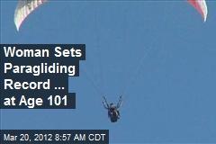 Woman Sets Paragliding Record ... at Age 101