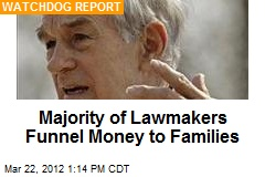 Majority of Lawmakers Funnel Money to Families
