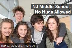 NJ Middle School: No Hugs Allowed