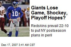 Giants Lose Game, Shockey, Playoff Hopes?