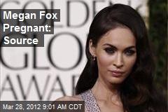 Megan Fox Pregnant: Source