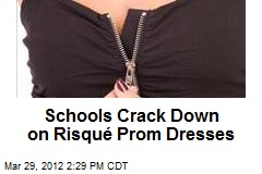 Schools Crack Down on Risqué Prom Dresses