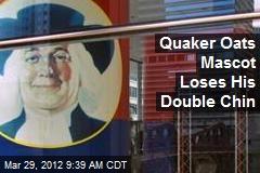 Quaker Oats Mascot Loses His Double Chin