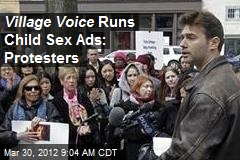 Village Voice Runs Child Sex Ads: Protestors