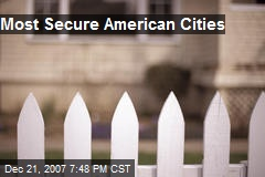 Most Secure American Cities