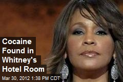 Cocaine Found in Whitney's Hotel Room