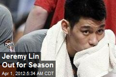 Jeremy Lin Out for Season