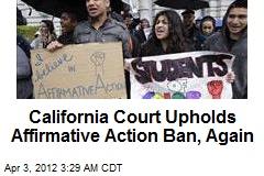 Calif. Court Upholds Affirmative Action Ban