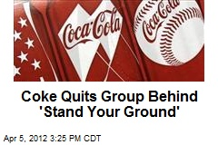 Coke Quits Group Behind 'Stand Your Ground'