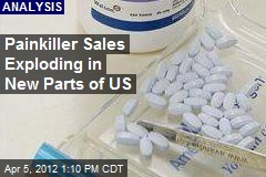 Painkiller Sales Exploding in New Parts of US