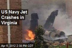 US Navy Jet Crashes in Virginia