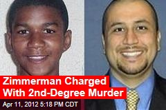 AP: Zimmerman Charged With 2nd-Degree Murder