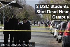 2 USC Students Shot Dead Near Campus